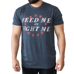 T-shirt blue American Tee for men - FEED ME FIGHT ME