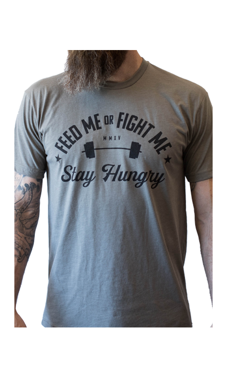T-shirt Homme STAY HUNGRY FEED ME FIGHT ME