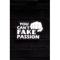 YOU CAN'T FAKE YOUR PASSION 3D PVC velcro patch for athlete | PICSIL